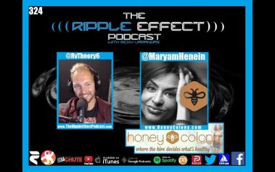The Ripple Effect Podcast #324 (Maryam Henein   Coping With Covid)