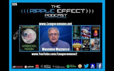 The Ripple Effect Podcast #326 (Massimo Mazzucco   Historical Lies & Historical Parallels)