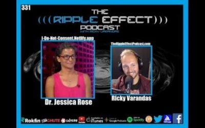 The Ripple Effect Podcast #331 (Dr.Jess Rose   Deconstructing VAERS, COVID, Philosophy, Music &More)