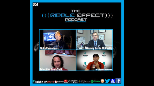 The Ripple Effect Podcast #351 (Justin McCarthy, Jason Bermas & Lou Tulik | Fighting Mandates)